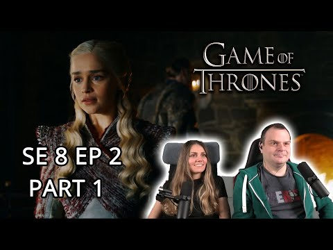 Game of Thrones Season 8 Episode 2 'A Knight of the Seven Kingdoms' REACTION Part 1