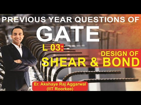 L 03 Design of Shear and Bond | Reinforced Cement Concrete | GATE Previous Year Questions | CIZ