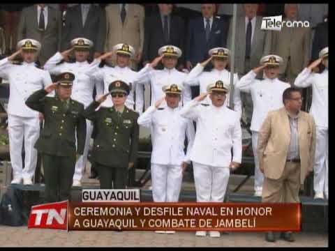 Ceremonia y desfile naval en honor a Guayaquil y combate de Jambelí
