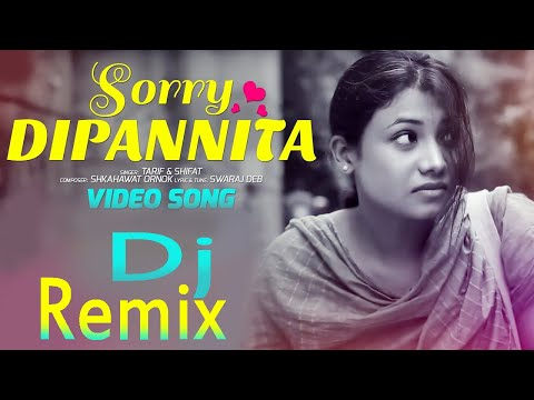 Bangla New Dj Song | Sorry Dipannita | Dj Remix Song | Hard Kick Full Bass Mix | Remix By Dj LiMoN