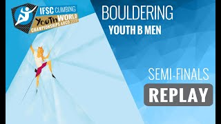 IFSC Youth World Championships - Arco 2019 - BOULDER - Semi-Finals - Youth B Men by International Federation of Sport Climbing