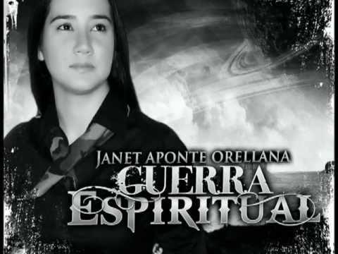 Janet Aponte Orellana - Guerra Espiritual
