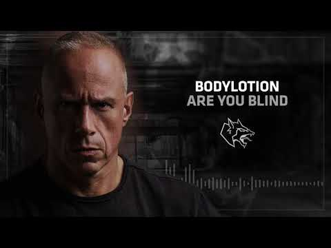 Bodylotion - Are You Blind