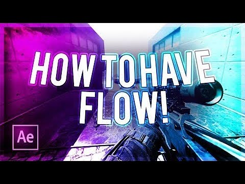 """How To Have """"Flow"""" On Your Montage/Edit! (How To Make A Montage #1) *UPDATED*"""