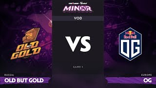 [RU] Old but Gold vs OG, Game 1, StarLadder ImbaTV Dota 2 Minor Group Stage