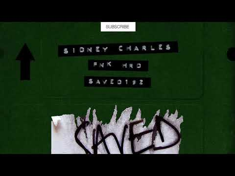 Sidney Charles - Fnk Hrd  (Extended Mix) [SAVED EXCLUSIVE]