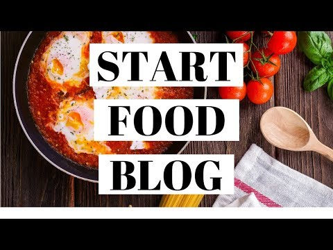 How To Start A Food Blog | Food Blogging 101 For Beginners