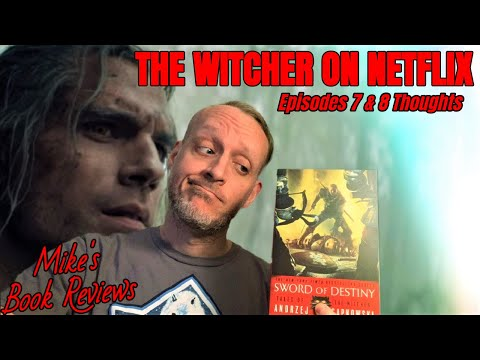 The Witcher on Netflix: Episodes 7 & 8 Thoughts