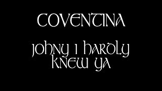 Video Coventina - Johnny I Hardly Knew Ye (Official Music Video)