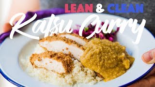 How Do You Make A Chicken Katsu Curry Leaner and Cleaner? #spon by SORTEDfood
