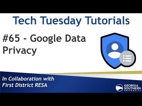 Tech Tuesday #65 - Google Data Privacy