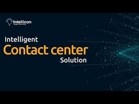 Intellicon | An Intelligent Contact Center Solution