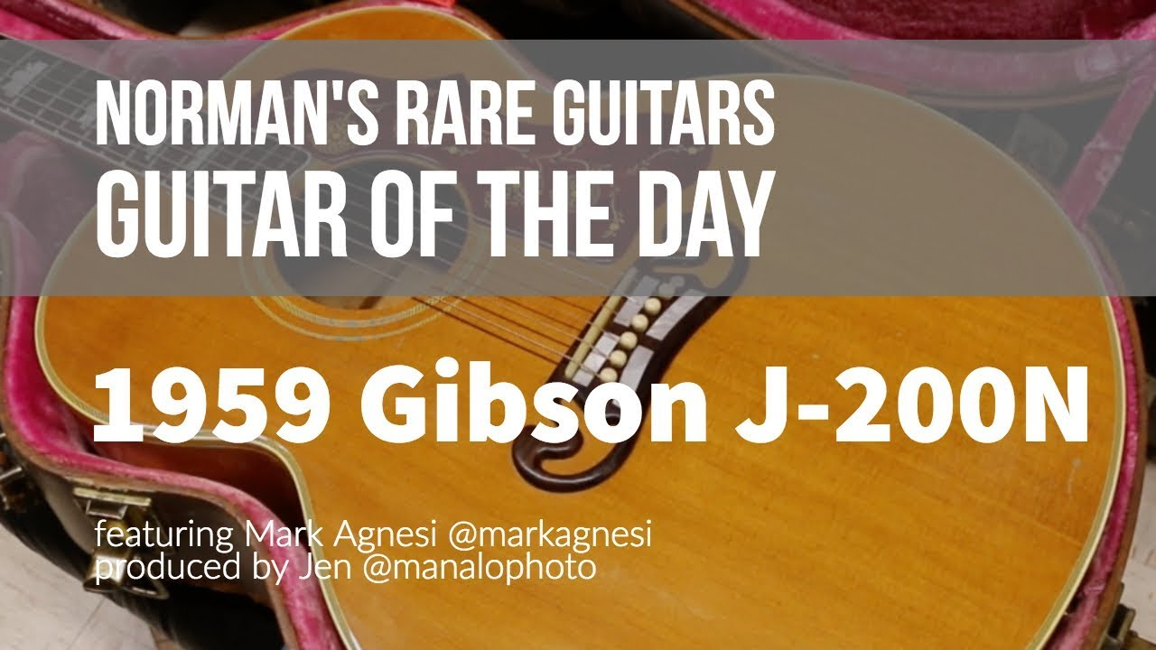 Norman's Rare Guitars – Guitar of the Day: 1959 Gibson J-200N