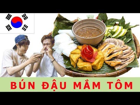 """Phản ứng của người Hàn lần đầu ăn """"Bún đậu mắm tôm"""" Việt Nam!! - Thời lượng: 12:30."""