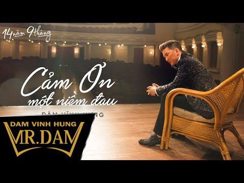 Cảm Ơn Một Niềm Đau | Đàm Vĩnh Hưng | Lyrics Video | Album 14 Năm 9 Tháng - Thời lượng: 4:05.