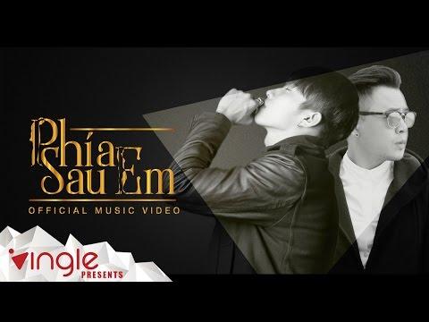 PHÍA SAU EM - Kay Trần ft Binz (Official Music Video) - Thời lượng: 4:07.