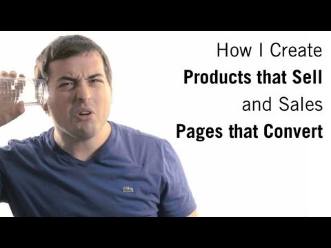 How I Create Products That Sell (And Sales Pages That Convert)