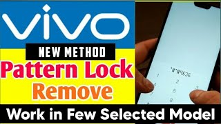 Video Vivo Mobile Pattern Lock Remove Any Model without computer No Data Loss New Trick 2019 MP3, 3GP, MP4, WEBM, AVI, FLV September 2019
