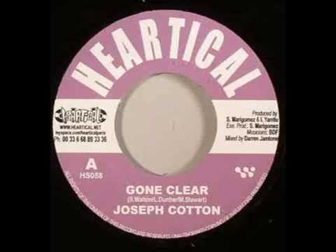 cotton - Track: Gone Clear (Know Myself Riddim) Artist: Joseph Cotton DISCLAIMER: I don't own this audio content - All the rights go to their rightful owners!