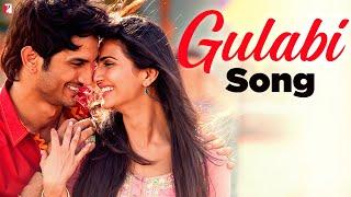 Gulabi - Song - Shuddh Desi Romance - Sushant Singh Rajput&Vaani Kapoor