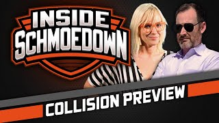 Collision Preview w/ Emma Fyffe: Inside Schmoedown with the Pit Boss by Schmoes Know