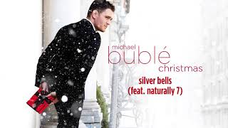 Michael Bublé - Silver Bells (ft. Naturally 7) [Official HD]