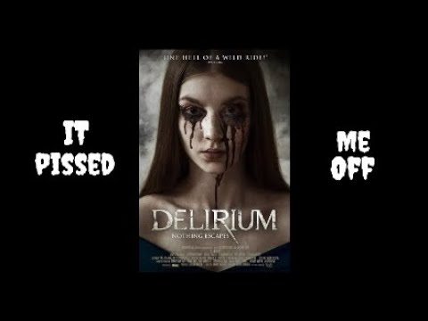 Delirium 2018 Cml Theater Movie Review