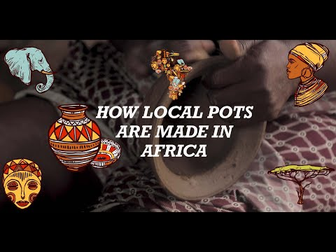 How local pots are made in Africa The Local