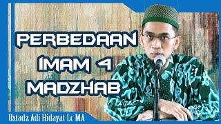 Video Perbedaan Imam 4 Madzhab   Ustadz Adi Hidayat Lc MA MP3, 3GP, MP4, WEBM, AVI, FLV Desember 2018