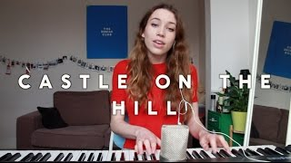 Ed Sheeran - Castle On The Hill (cover) | Sarah Close