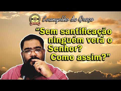 SANTIFICAÇÃO E SANTIDADE NO TEMPO DA GRAÇA