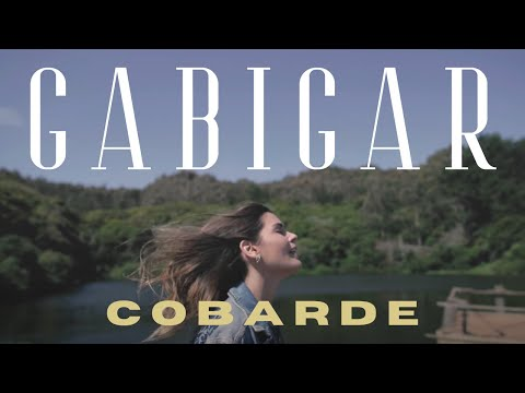 Gabigar - Cobarde (Video oficial)