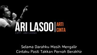 Video Ari Lasso - Arti Cinta ( Lirik ) MP3, 3GP, MP4, WEBM, AVI, FLV Januari 2019