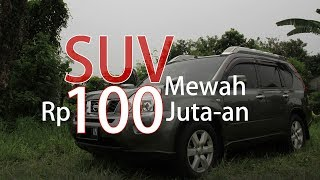 Download Video SUV Premium Cuma Rp 100 Jt-an - NISSAN Xtrail XT T31 2008 MP3 3GP MP4