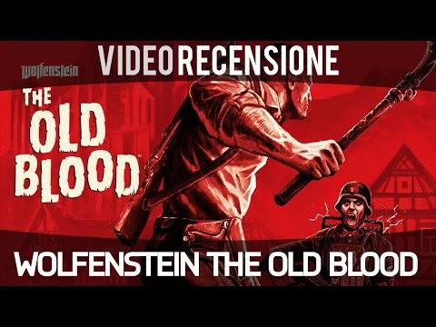 Wolfenstein The Old Blood - Video Recensione - Gameplay ITA HD