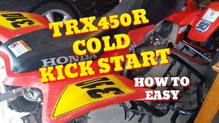 2. How to cold KICK start a Honda TRX450R easy, plus, storage tips!!