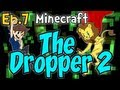 "Minecraft - The Dropper 2 Ep.7 "" MINECRAFT IS HUGE! """