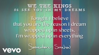 We The Kings - See You In My Dreams (Lyric Video)