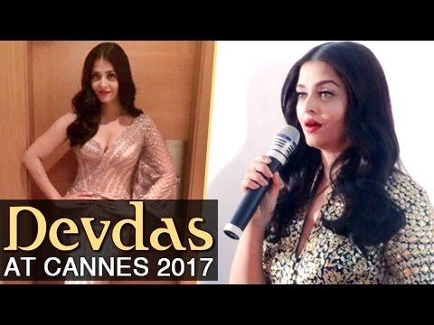 Aishwarya Rai HOSTS Devdas Movie At Cannes Film Fe