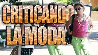 CRITICANDO LA MODA DE LA GENTE BROMA! | Videos De Risa | Bromas En La Calle