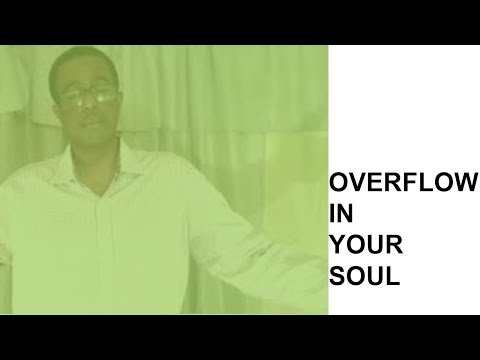 OVERFLOW IN YOUR SOUL