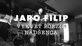 Video Výkvet Poézie Nadšenca - Jaro Filip