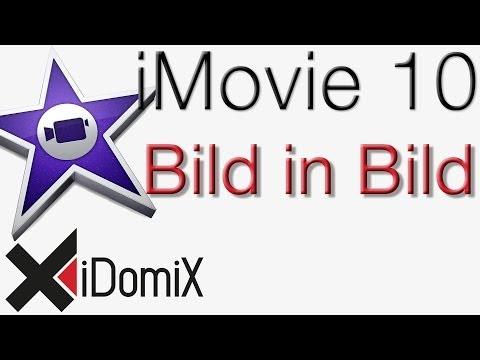 iMovie 10 Bild in Bild Effekt Filter