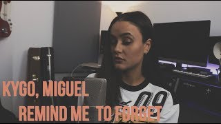 Kygo, Miguel - Remind Me to Forget (Acoustic Cover)