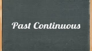 Past Continuous Tense, English grammar tutorial