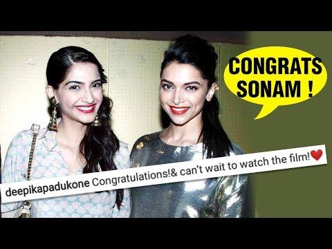 Deepika Padukone Congratulates Sonam Kapoor For Ve