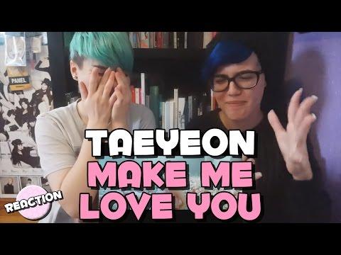 gratis download video - TAEYEON---MAKE-ME-LOVE-YOU--MV-REACTION