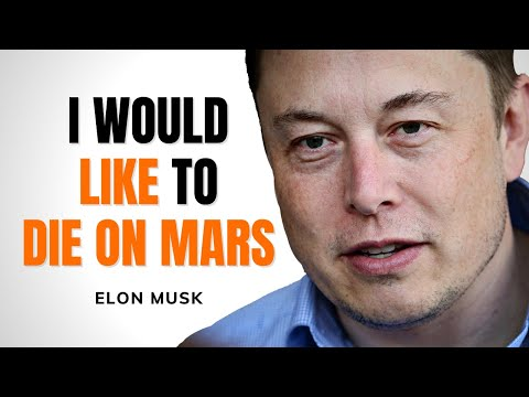 Elon Musk Motivational Video - I Would Like To Die On Mars
