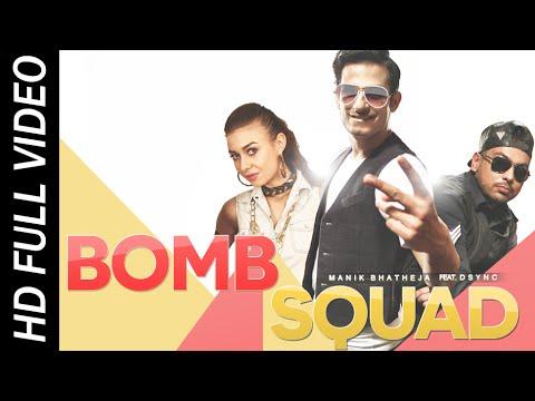 Bomb Squad - Manik Bhatheja Ft