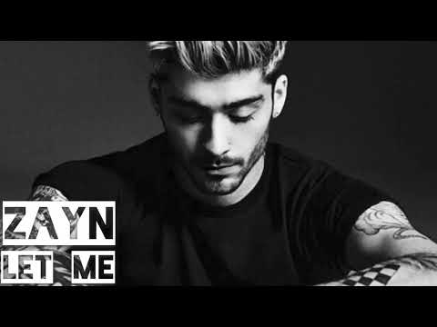 ZAYN - Let Me [Deeper Version]